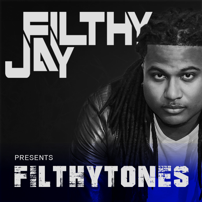 Filthy Jay presents Filthytones